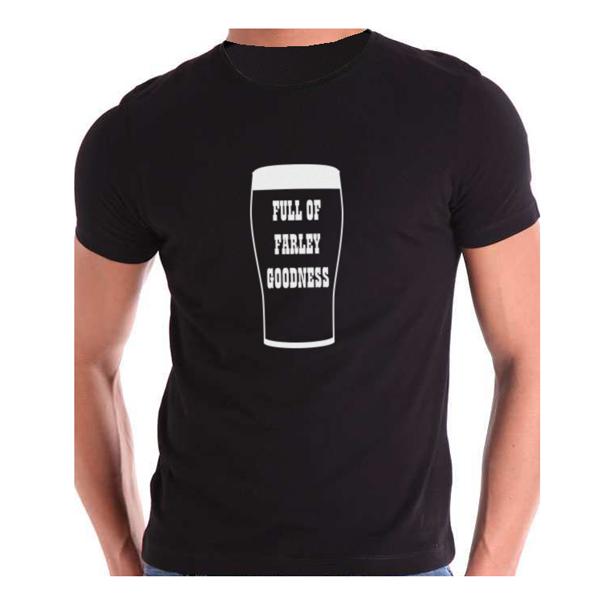 Full of Farley Goodness T-shirt
